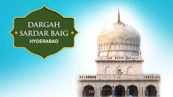 Hazrat Mirza Sardar Baig Saheb Dargah, Nampally, Hyderabad, Andhra Pradesh