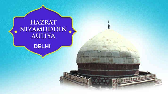 Hazrat Nizamuddin Auliya Dargah, Delhi
