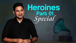 Heroines- Part 1