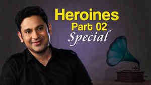 Heroines- Part 2
