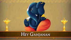 Hey Ganjanan