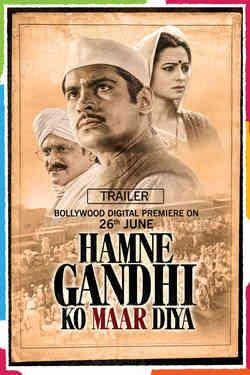 Hamne Gandhi Ko Maar Diya - Promo