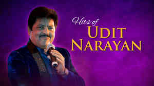 Hits of Udit Narayan