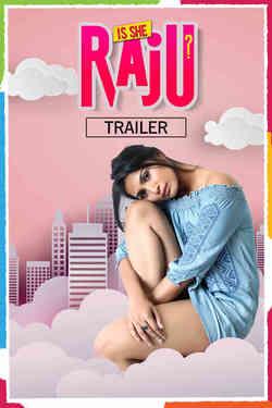Is She Raju? - Promo