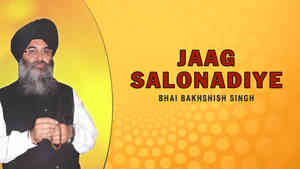 Jaaj Salonadiye Bhai Bakhshish Singh