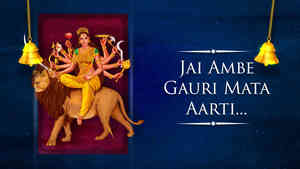 Jai Ambe Gauri Mata Aarti - Female - Hindi Lyrics
