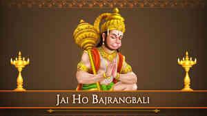 Jai Ho Bajrangbali