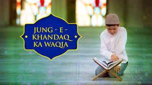 Khandaq Ka Waqia