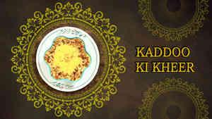 Kaddoo Ki Kheer - Ganesh Festival Recipes
