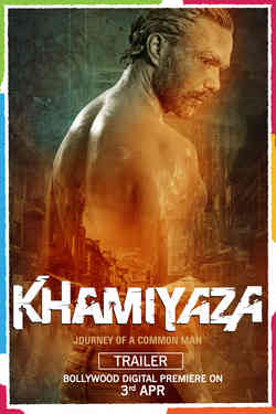 Khamiyaza: Journey of a Comman Man - Promo