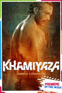 Khamiyaza: Journey of a Comman Man