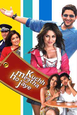 Kuchh Meetha Ho Jaye