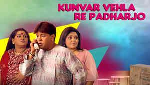 Kunvar Vahela Re Padharjo