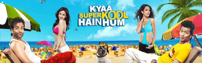 Kyaa Super Kool Hain Hum
