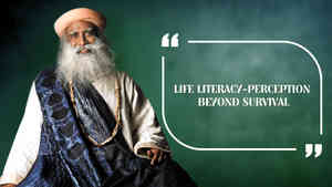 Life Literacy-Perception Beyond Survival