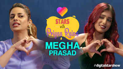 Likee Stars with Priyaa Raina - Megha Prasad - Promo