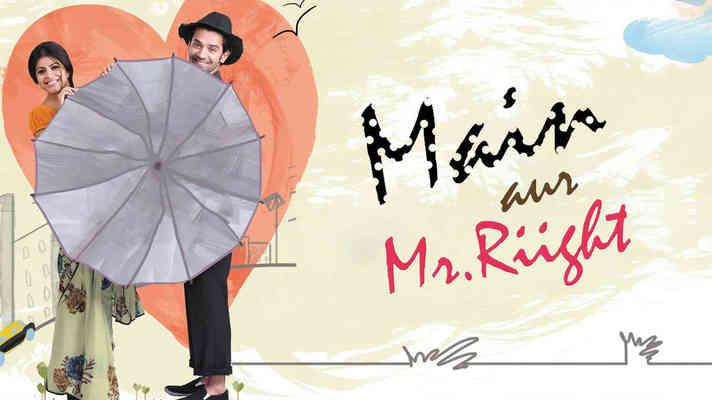 Main Aur Mr. Riight