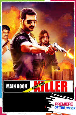 Main Hoon (Part-time) Killer