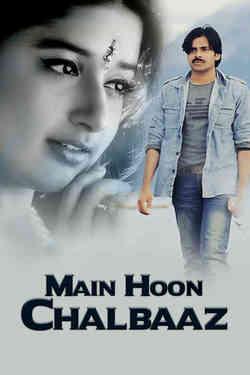 Main Hoon Chalbaaz