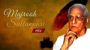 Majrooh Sultanpuri Hits