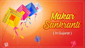 Makar Sankranti In Gujarat