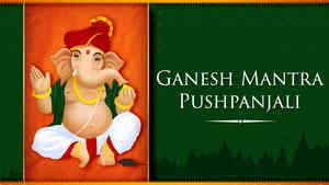 Ganesh Mantra Pushpanjali - Male