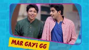 GG Ke PG - Hin - Mar Gayi Gg - Ep 03