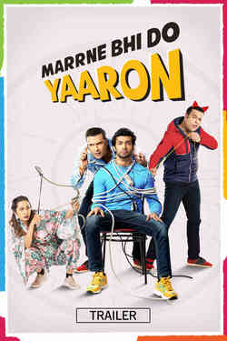 Marrne Bhi Do Yaaron - Promo
