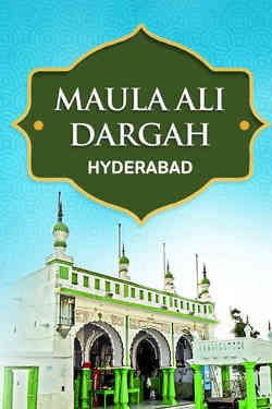 Maula Ali Dargah, Hyderabad, Andhra Pradesh