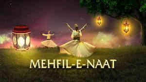 Mehfil E Naat
