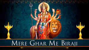 Mere Ghar Me Biraji