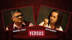 Middle Class Vs Spirituality