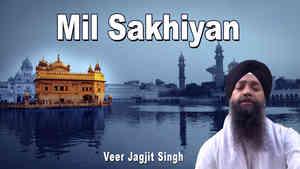 Mil Sakhiyan