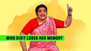 Miss Dixit Loses Her Memory