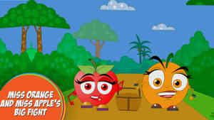 Miss Orange And Miss Apple's Big Fight