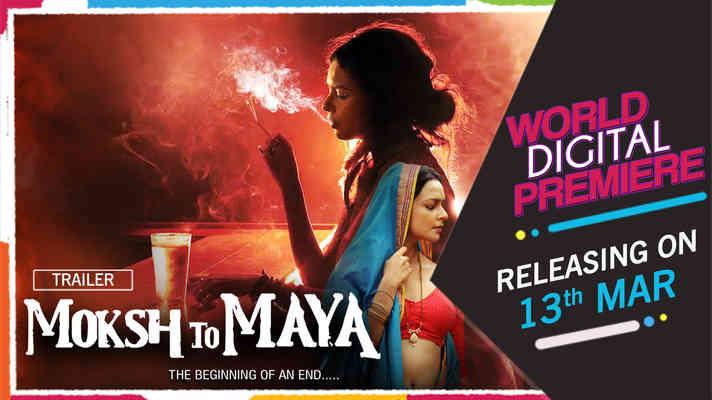 Watch Online Hindi Video Moksh To Maya The Beginning Of An End Promo Shemaroome