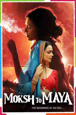 Moksh to Maya: The Beginning of an End...