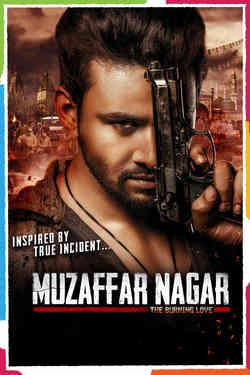 Muzaffar Nagar: The Burning Love