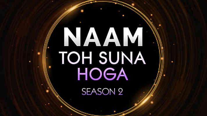 Naam Toh Suna Hoga - Season 2