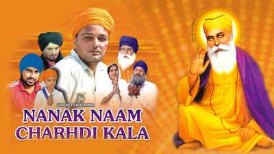 Nanak Naam Chardi Kala