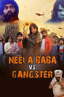 Neela Baba Vs Gangster