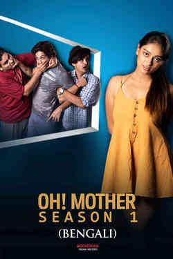 Oh Mother - Season 1 - Bengali