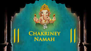 Om Chakriney Namah - Male