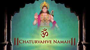 Om Chaturvahve Namah - Male