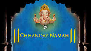 Om Chhanday Namah - Male
