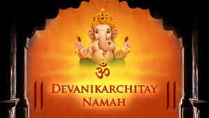 Om Devanikarchitay Namah - Male