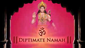 Om Diptimate Namah - Male