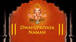 Om Dwavijpriyaya Namah - Female