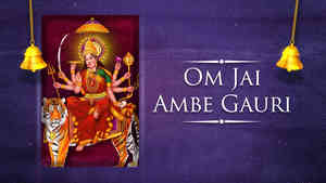 Om Jai Ambe Gauri - Female - Hindi Lyrics With Meaning