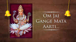 Om Jai Gange Mata Aarti - Male - Hindi Lyrics